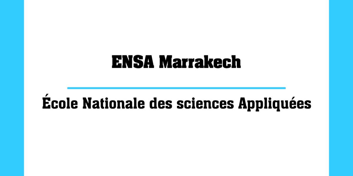 ENSA Marrakech École Nationale des sciences Appliquées Marocaines