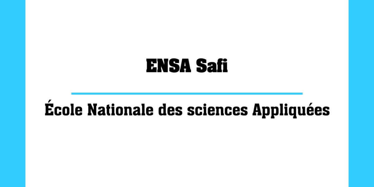 ENSA Safi École Nationale des sciences Appliquées Marocaines