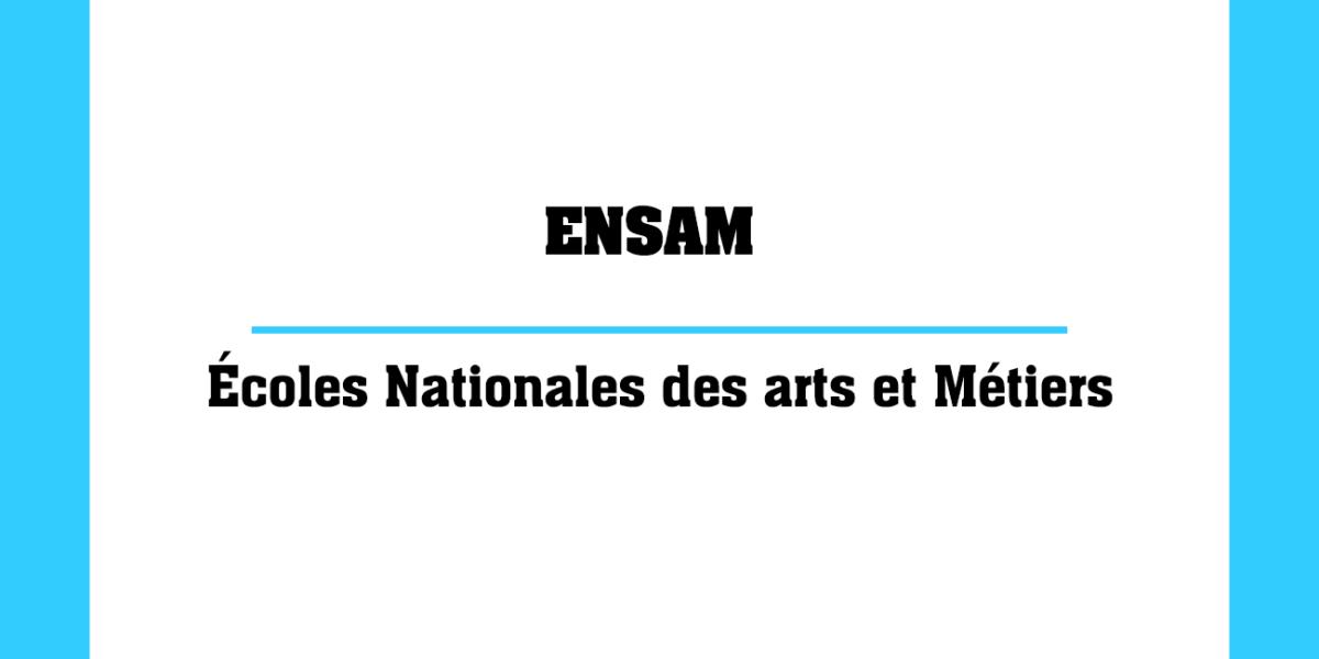 ENSAM Écoles Nationales des arts et Métiers au Maroc