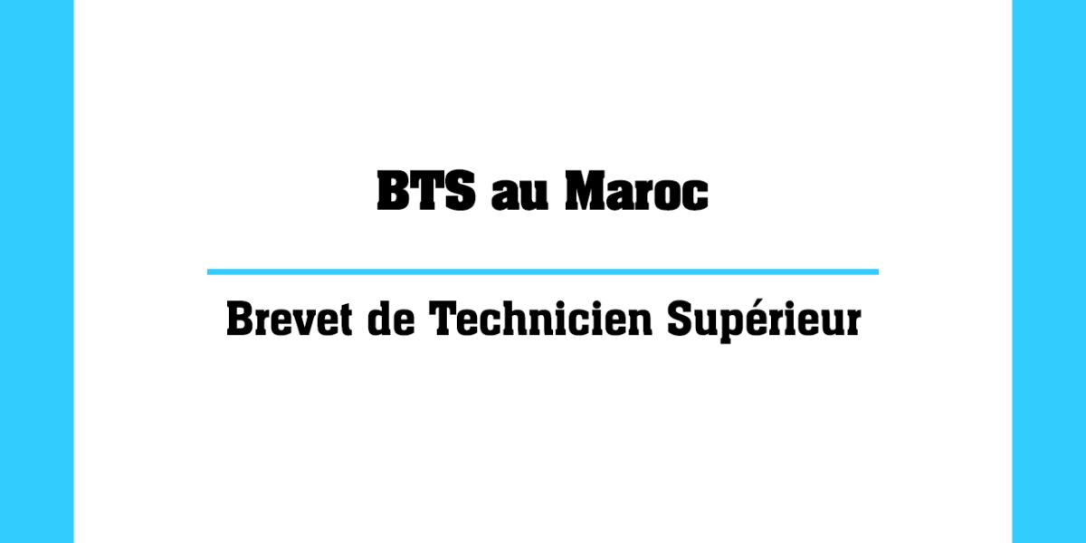 BTS au Maroc le brevet de Technicien Supérieur