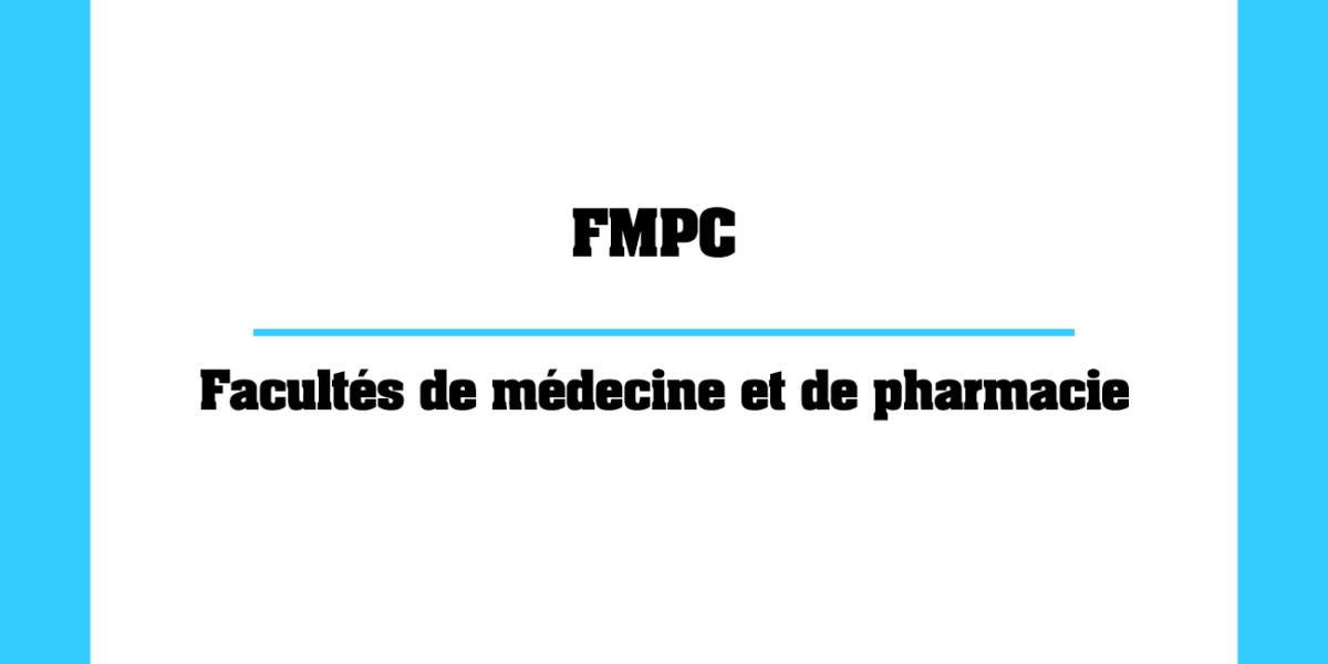 FMPC Facultés de médecine et de pharmacie au Maroc