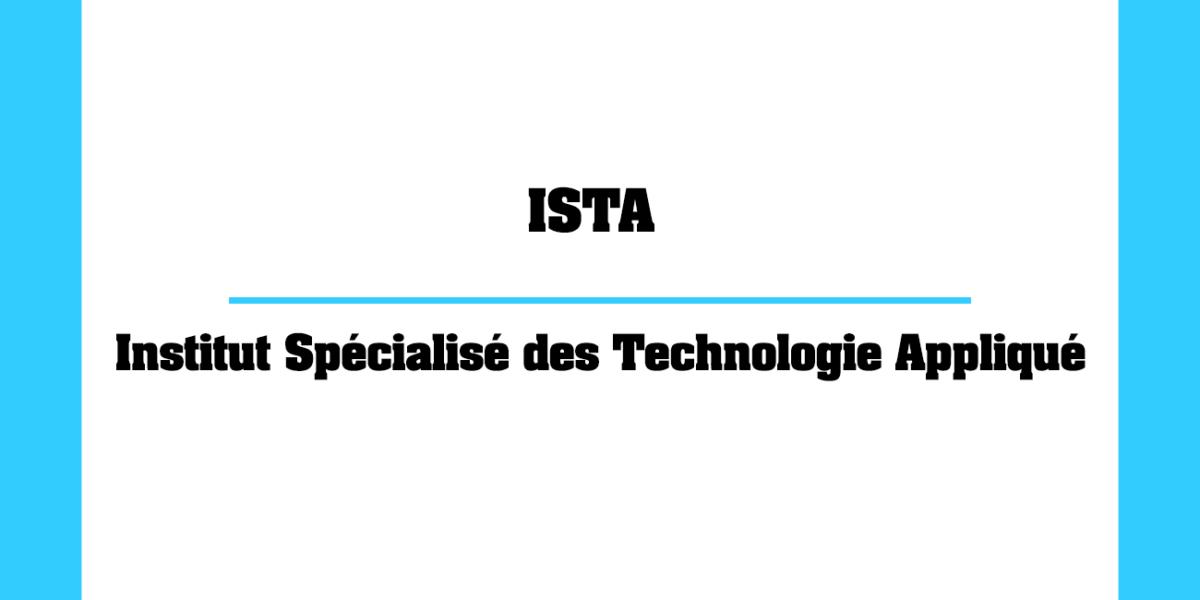 ISTA Institut Spécialisé des Technologie Appliquée au Maroc